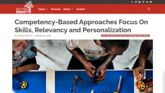 Competency-Based Approaches Focus On Skills, Relevancy and Personalization