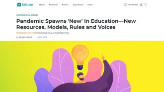 Pandemic Spawns 'New' In Education—New Resources, Models, Rules and...