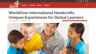 WorldOver International Handcrafts Uniques Experiences for Global Learners
