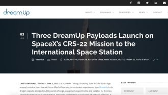 Three DreamUp Payloads Launch on SpaceX's CRS-22 Mission to...